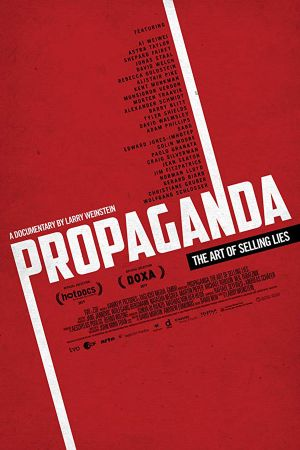 Propaganda: The Art of Selling Lies