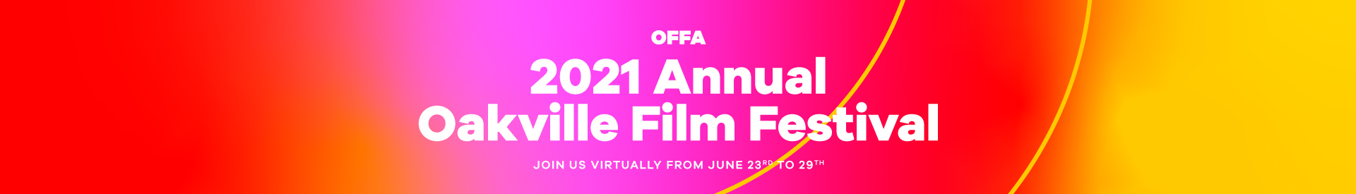 2021 Annual Oakville Film Festival Banner Pink and Yellow