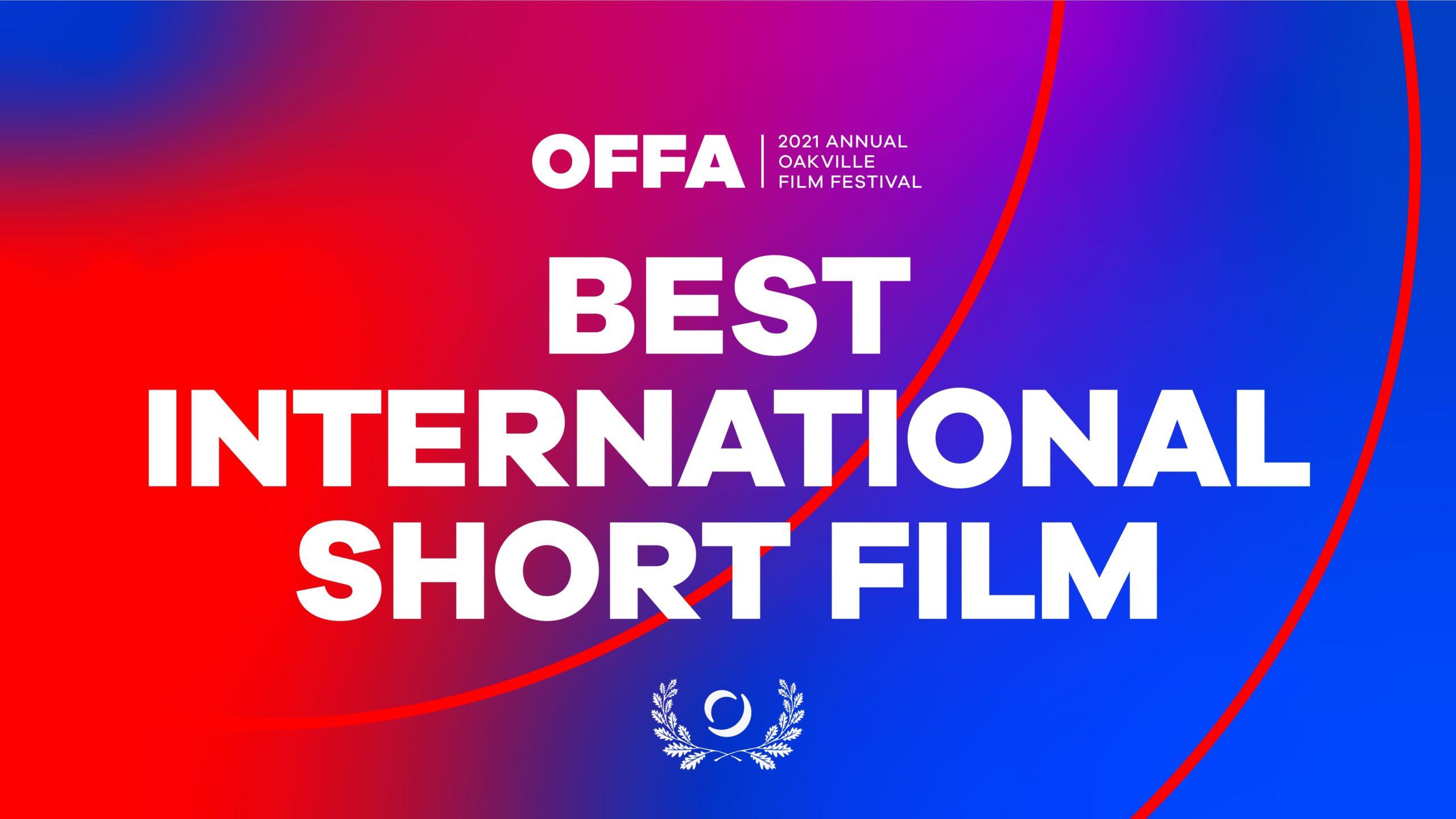 OFFA 2021 Best International Short Film