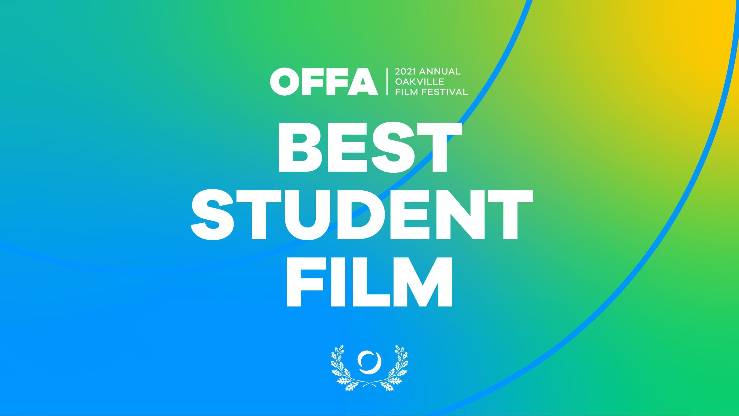 OFFA 2021 Best Student Film