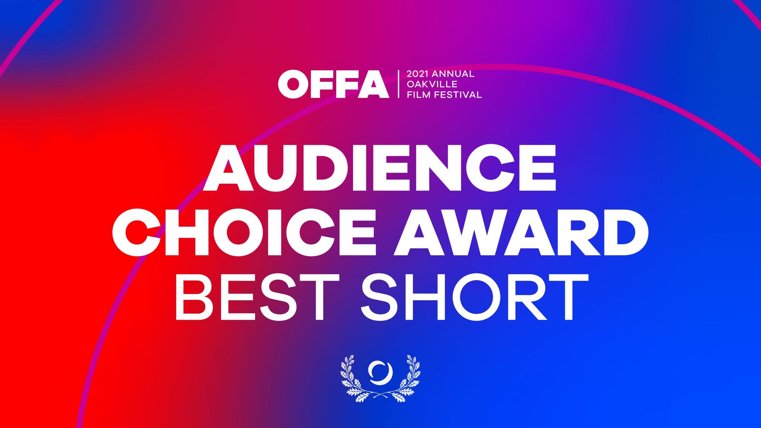 OFFA 2021 Audience Choice Award Best Short