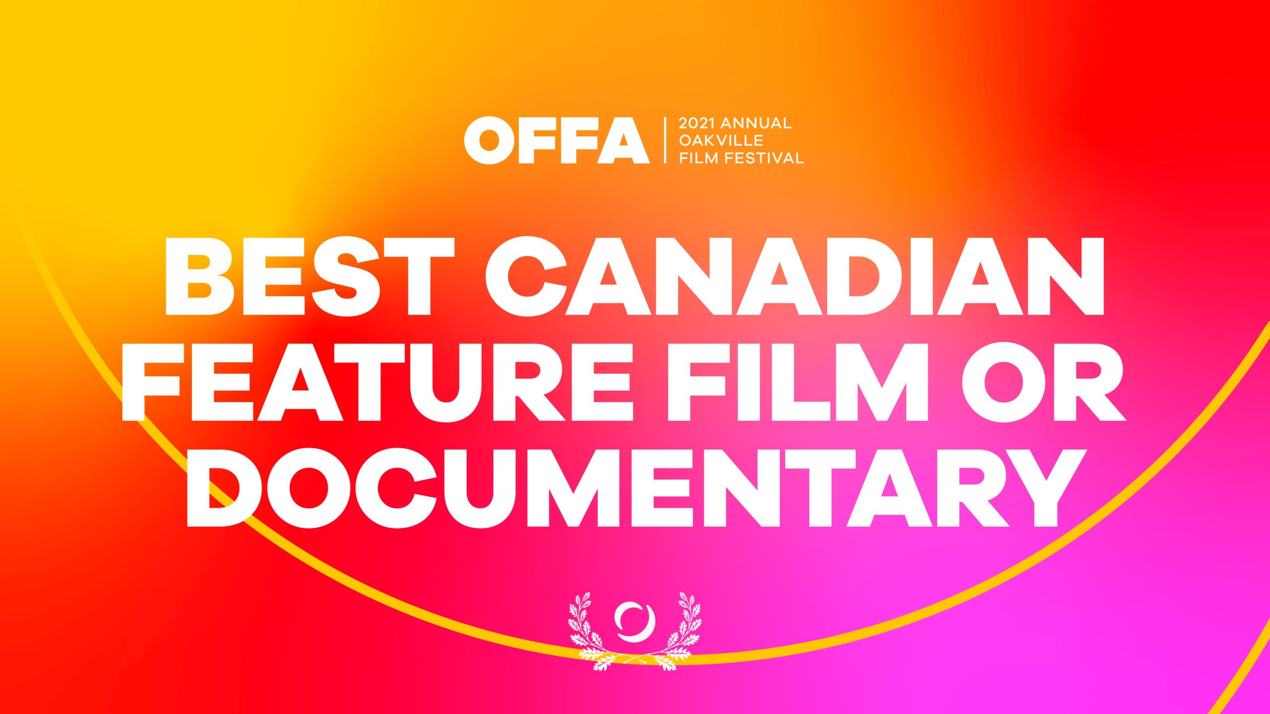 OFFA 2021 Best Canadian Feature Film or Documentary