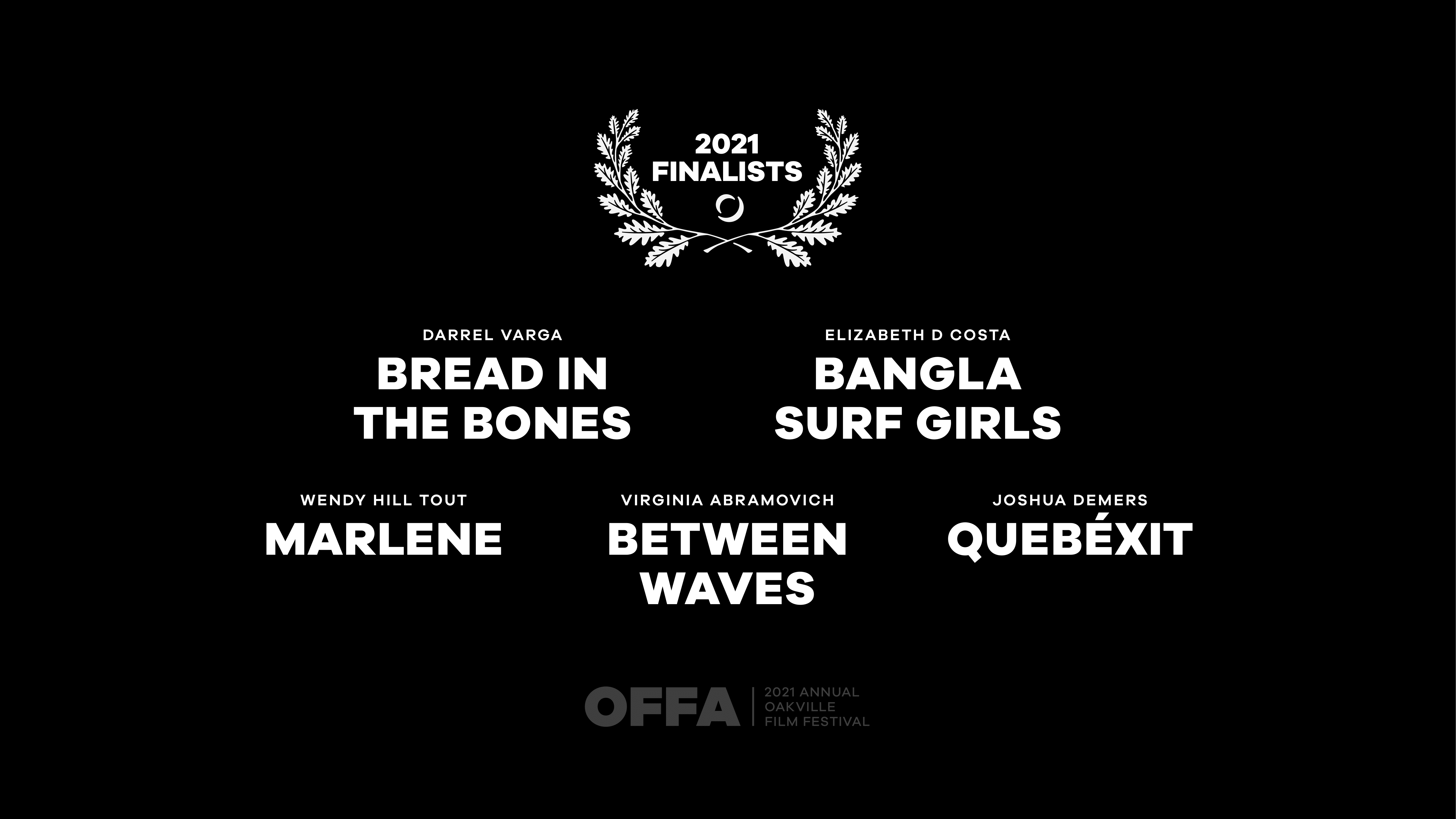 OFFA 2021 Best Canadian Feature Film or Documentary Finalists